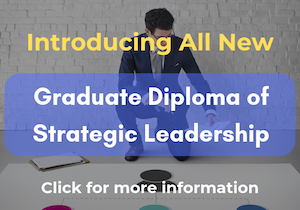 NEW! Graduate Diploma of Strategic Leadership